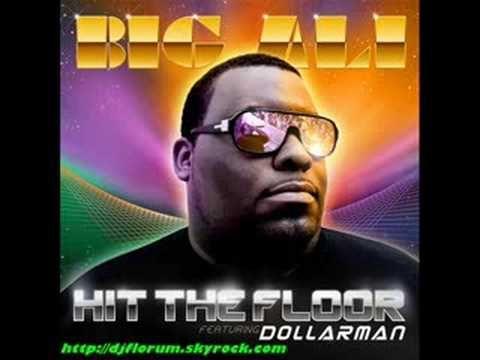 Big Ali & Dollarman - Hit The Floor (The Power)