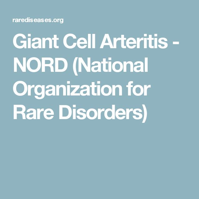 Giant Cell Arteritis - NORD (National Organization for Rare Disorders)