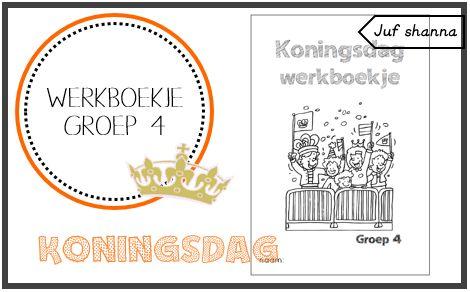 Koningsdag: werkboekje voor groep 4