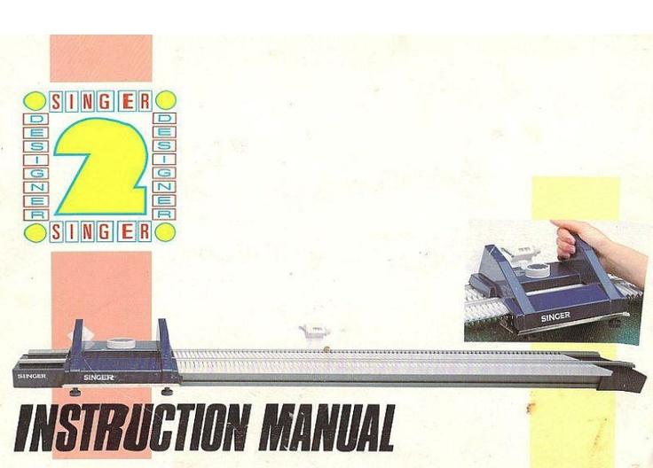 26 best knitting machine manuals images on Pinterest Singer - instruction manual