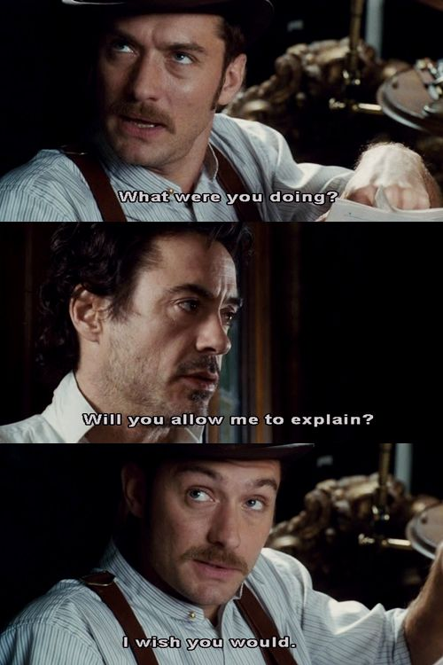"It's interesting that in the entire history of Watsons, Jude Law's Watson is the most ""equal"" in power and sass to his Holmes.  He doesn't always get his way, but it seems to be a fairly even relationship."