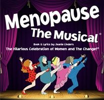 Groups 8 plus SAVE 20% off the ticket price! All discounted tickets are $50.95.   JANUARY 21-FEBRUARY 8, 2015 CENTAUR THEATRE 453 ST. FRANCOIS-XAVIER, OLD MONTREAL, QC         Get tickets to Menopause The Musical in Montreal. You'll absolutely love it! Who knew 'the change', hot flashes & night sweats would be so funny!