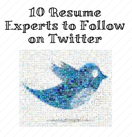 10 awesome resume experts on twitter to follow now - Resume Experts
