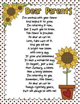 End of Year Poem~ I re wrote this from a parents stand point to my daughter's kindergarten teacher. I used her handprint as the flower and framed it!! It was a huge hit!!