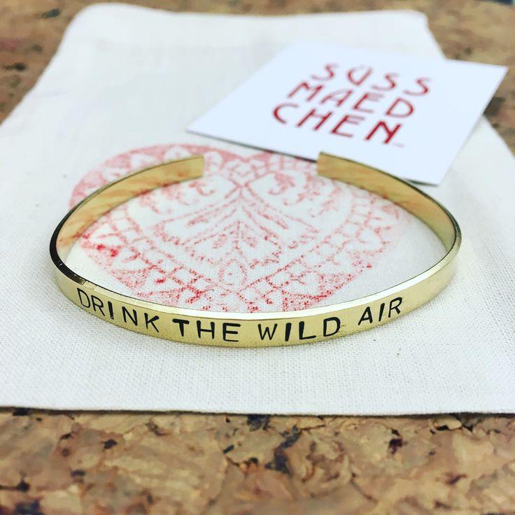 Hand stamped bracelet / hand gestempelter Armreifen 💕 / DRINK THE WILD AIR 🦄