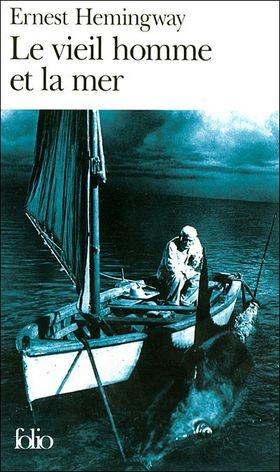 Le Vieil homme et la mer d'Ernest Hemingway Court, classique, sublime.