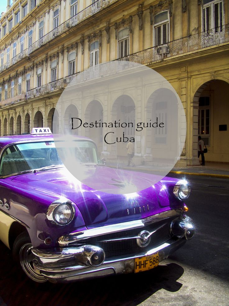 A destination and budget guide to Cuba http://aworldofbackpacking.com/destination-guide-cuba/