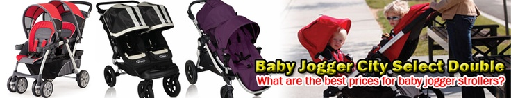Baby Jogger City Select Double - What Are The Very Best Prices For Baby Jogger Strollers?