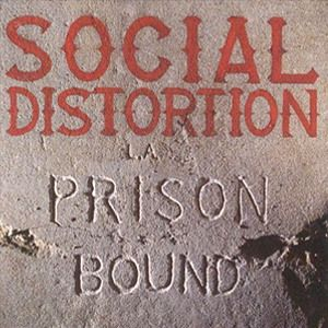 Social Distortion 'Prison Bound' (1988) Album Cover