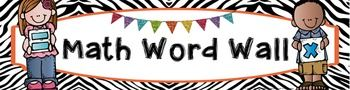 FREE Math Vocabulary Word Wall Banner - Zebra themed. Use this banner to turn your boring, old bulletin board into a fun, colorful academic vocabulary math word wall! Just download, print, (laminate if you wish), and adhere to your bulletin board for an eye-catching display that all your students will enjoy! Best of all, it's FREE!!! #wildaboutfifthgrade