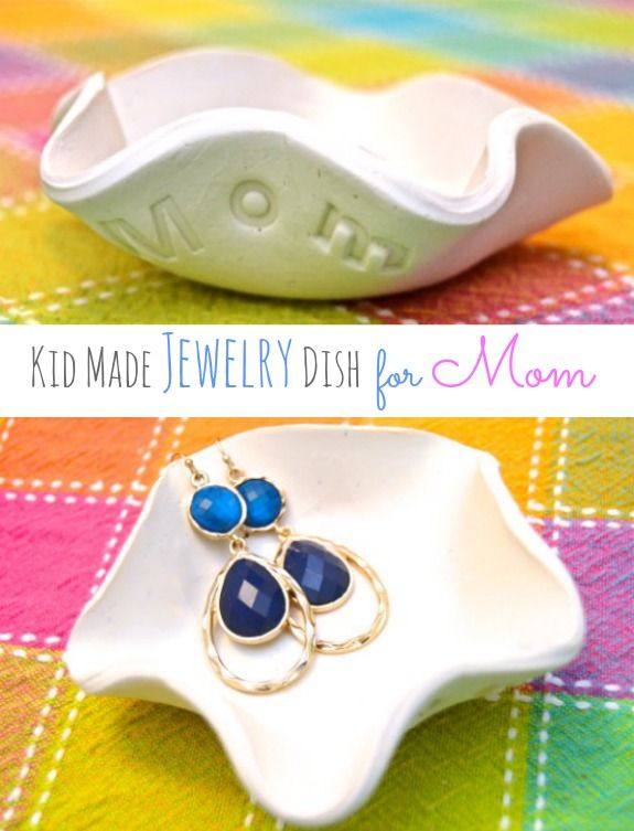 Kid Made Jewelry Dish for Mother's Day or Teacher Appreciation Day! So easy and fun for the kids! I did this with my 5 and 3 year old for their grandmas! We also painted them with acrylic paint and covered them with a glaze! SO cute!