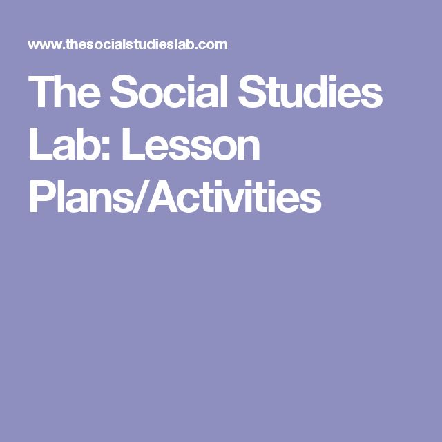The Social Studies Lab: Lesson Plans/Activities