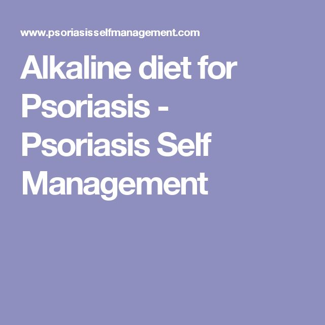 Alkaline diet for Psoriasis - Psoriasis Self Management