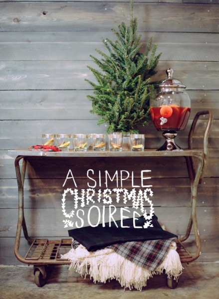A Simple Christmas Soiree, with classic mulled wine.