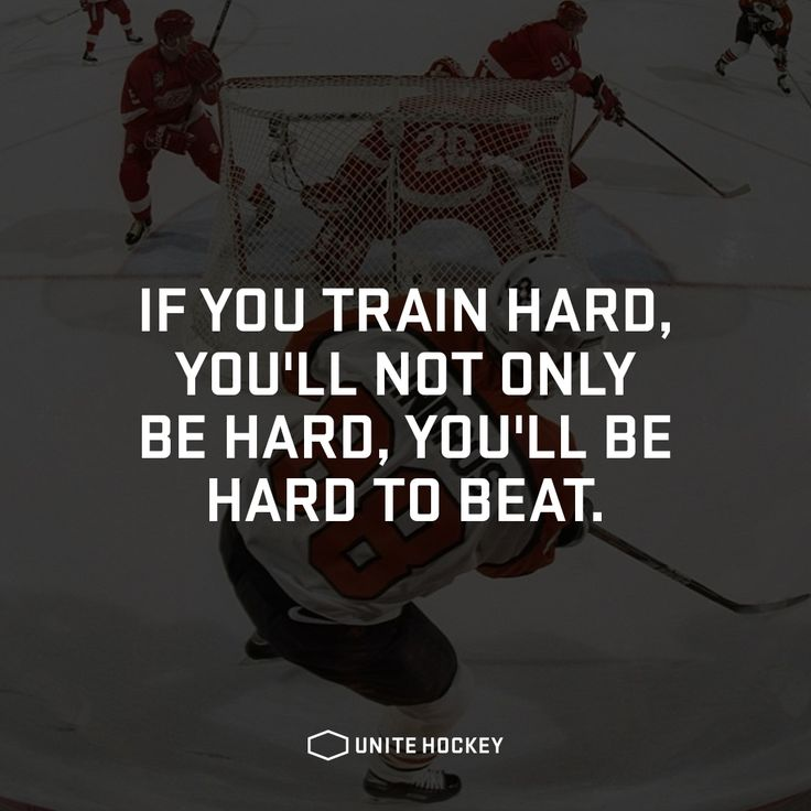 If you train hard, you'll not only be hard, you'll be hard to beat. #Quote #Motivational #Hockey #BeOne