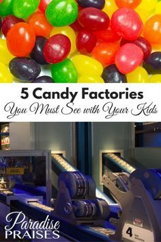 5 Candy Factories you must see with your kids.