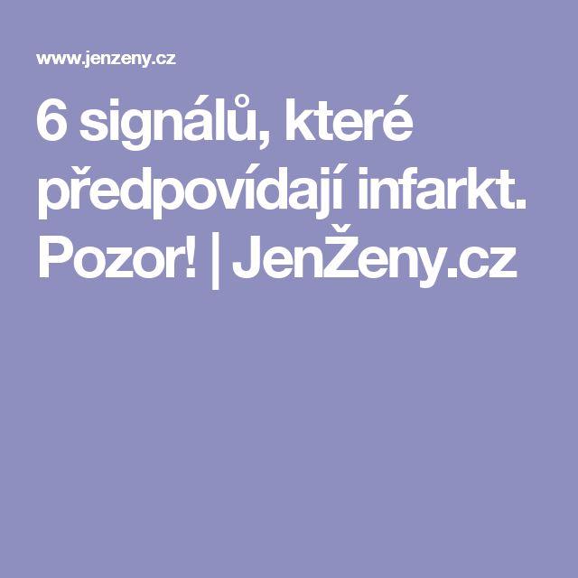 6 signálů, které předpovídají infarkt. Pozor! | JenŽeny.cz