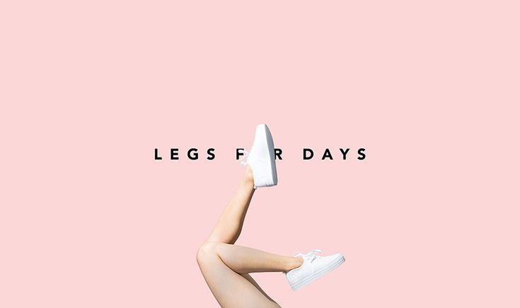 Legs For Days on Behance