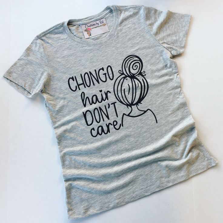 Chongo Hair Don't Care / Spanglish Shirt / Chicana / Xicana / Latina / Hispanic / Gift For Her / Fun Cute Shirts, Funny Shirts, Mexican Shirts, Vinyl Shirts, T Shirt Diy, Personalized T Shirts, Shirts With Sayings, Custom T, Shirt Designs