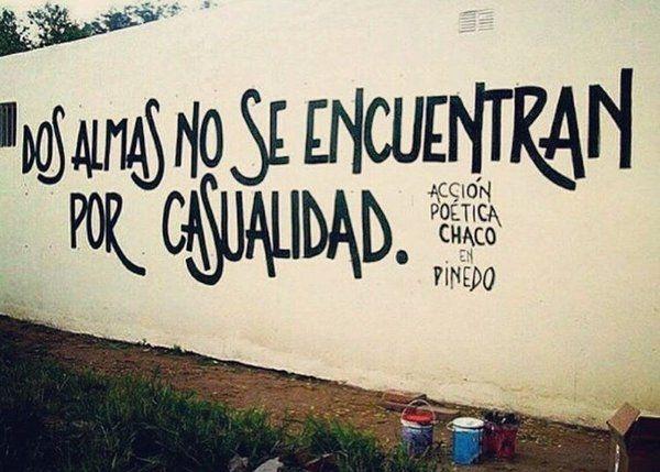 Dos almas no se encuentran por casualidad! #Acción Poética Pinedo #calle