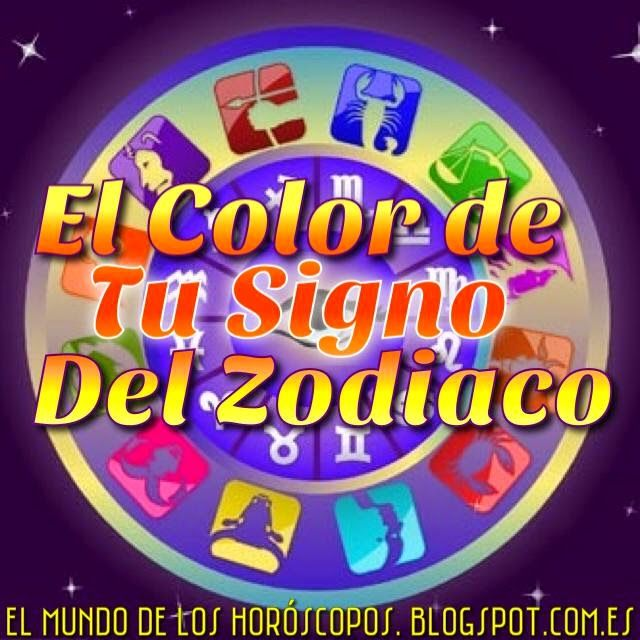 El color de tu signo del zodiaco los signos zodiacales - Signos del zodiaco caracteristicas de cada uno ...
