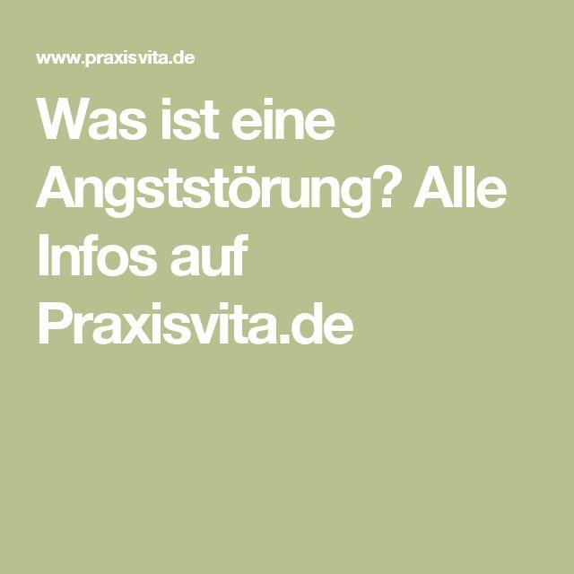 Was ist eine Angststörung? Alle Infos auf Praxisvita.de