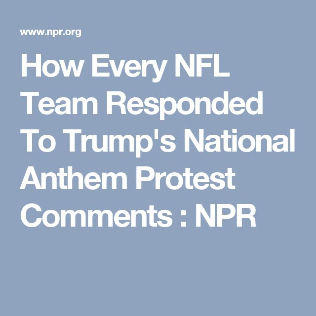 How Every NFL Team Responded To Trump s National Anthem Protest Comments ad62aa993