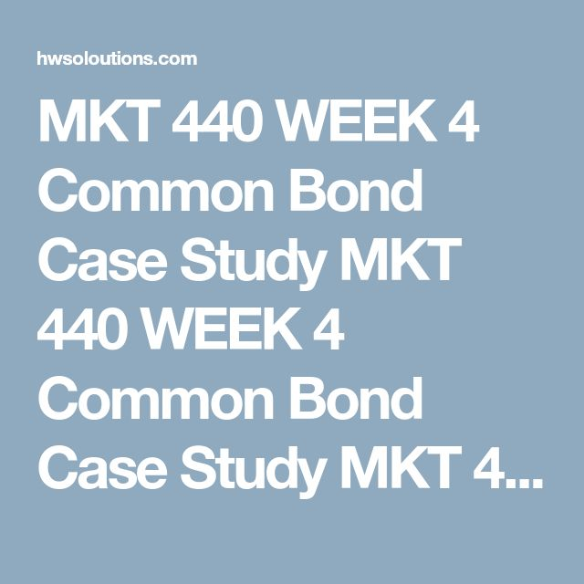 MKT 440 WEEK 4 Common Bond Case Study MKT 440 WEEK 4 Common Bond Case Study MKT 440 WEEK 4 Common Bond Case Study Resource:Common Bond Email Marketing Case Study  Writea 1,050- to 1,400-word analysis of the Common Bond Email marketing case study.  Describe the benefits of creating an email creation strategy and process, and why it is important for Common Bond? Describe any risks of creating a three-month forward-looking email calendar. With relatively high open and click–‐through rates to…