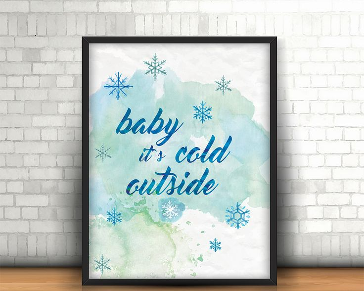 Christmas printable, wall art decor 'baby it's cold outside' festive holiday print, Christmas decorations typography watercolour  prints, by BeePrintDesigns on Etsy