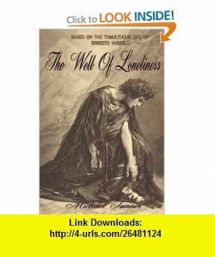The Well of Loneliness (9780982218969) Michael Tanner , ISBN-10: 0982218966  , ISBN-13: 978-0982218969 ,  , tutorials , pdf , ebook , torrent , downloads , rapidshare , filesonic , hotfile , megaupload , fileserve