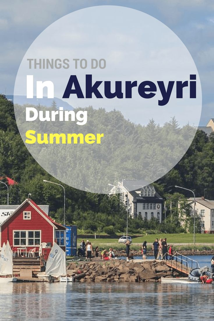 What to do in Akureyri in Summertime? Kay answers all your questions.
