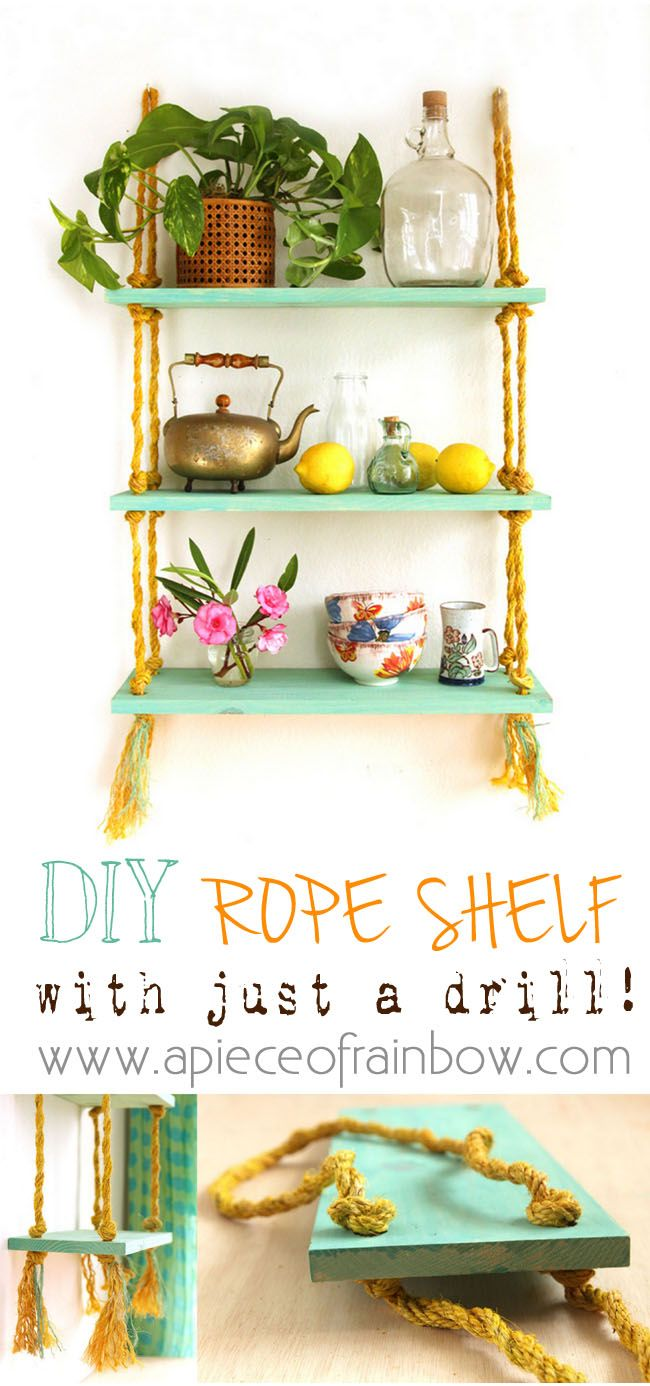 DIY Rope Shelf - All I need is a Drill? - A Piece Of Rainbow