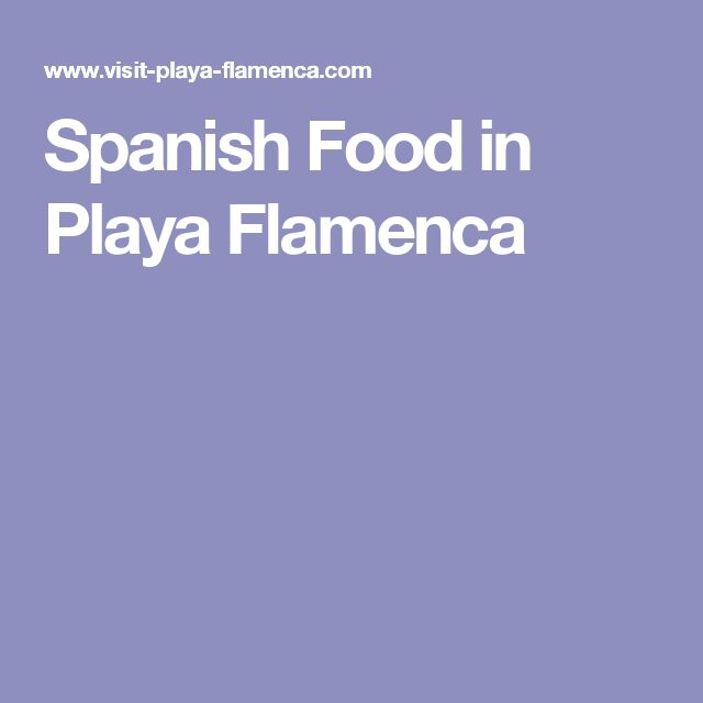 Spanish Food in Playa Flamenca