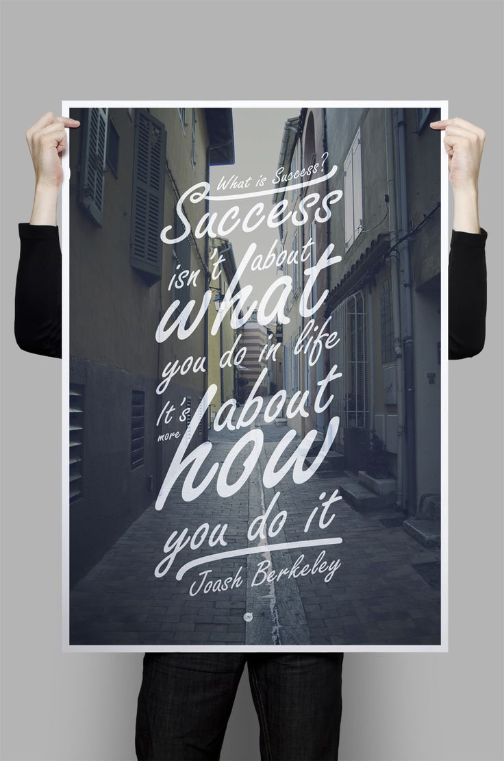 "September 2012 - ""Success isn't what you do in life, it's about how you do it."" Typography overlay on photo"