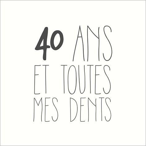 """Carte d'invitation anniversaire : """"40 ans et toutes mes dents"""" (âge modifiable) à personnaliser sur Popcarte.com"""