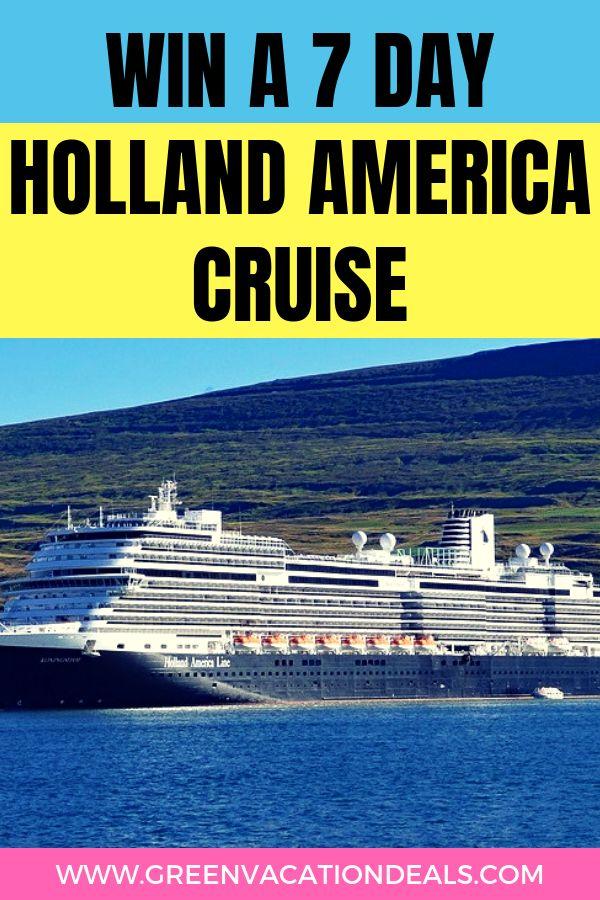 Win A 7 Day Holland America Cruise