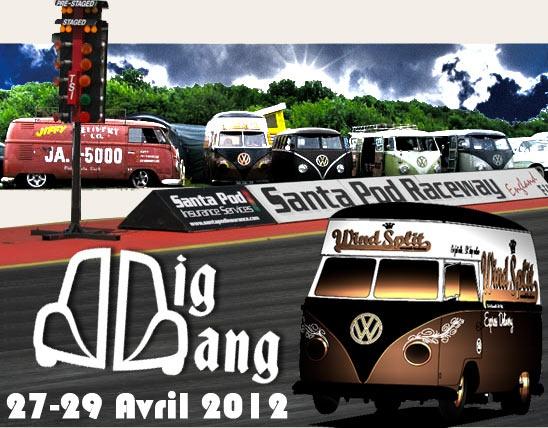 Big Bang Camper & Bus Show 2012, 27-29 Avril a Santa Pod Raceway