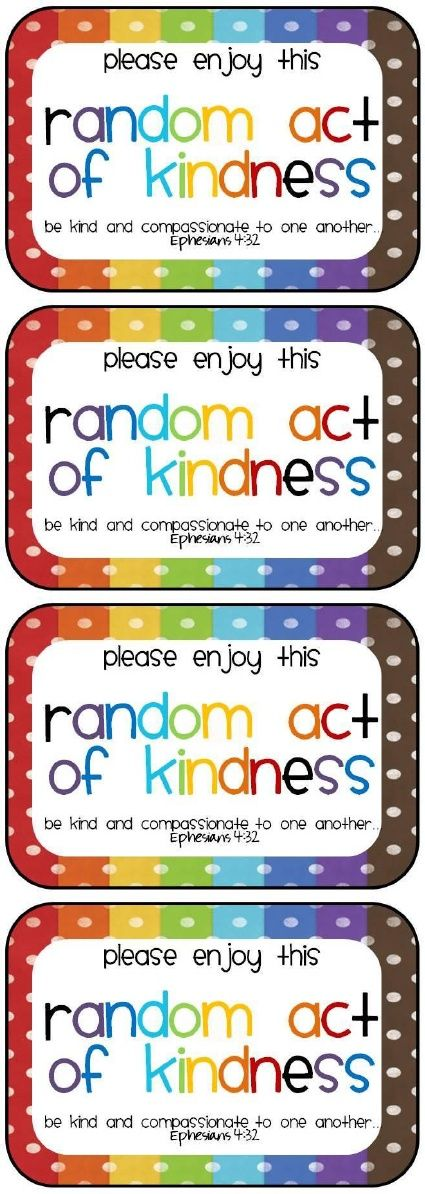 Random acts of kindness-this could be a really fun thing to do with the kids!