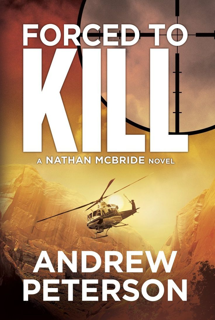 Forced To Kill (the Nathan Mcbride Series Book 2)  Kindle Edition By Andrew