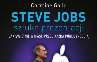 Sztuka Prezentacji, czyli wystąpienia publiczne by Steve Jobs. Część 1
