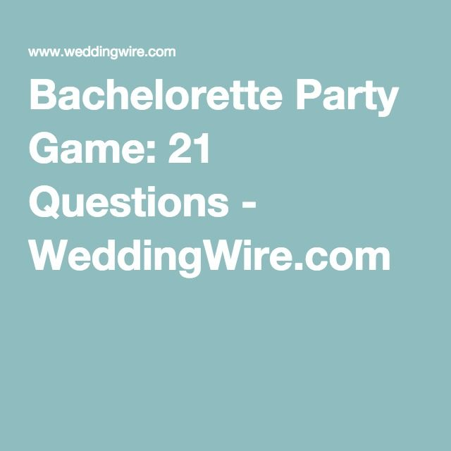 Bachelorette Party Game 21 Questions