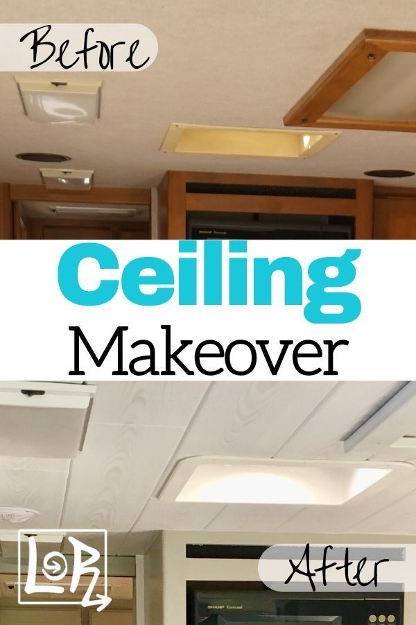 Easy Lightweight Rv Ceiling Update In 2020 Ceiling Remodel Easy Renovations Rv Interior