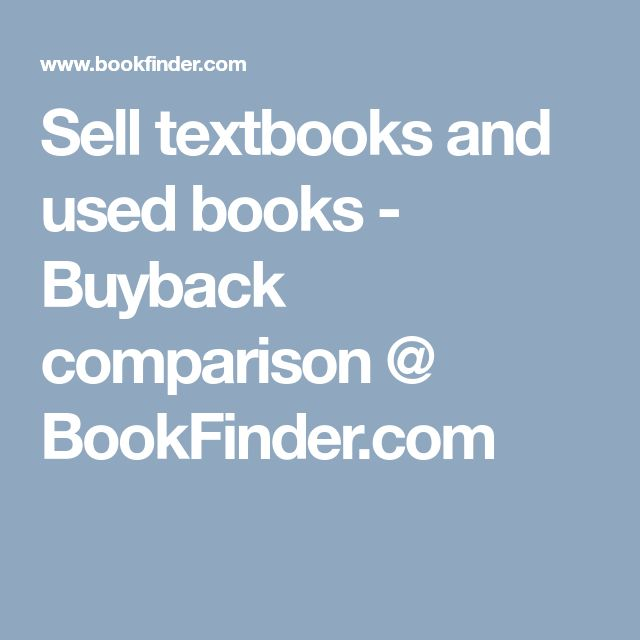 Sell textbooks and used books - Buyback comparison @ BookFinder.com