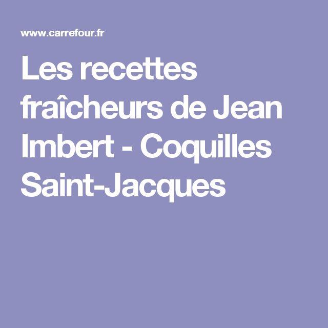 Les recettes fraîcheurs de Jean Imbert - Coquilles Saint-Jacques