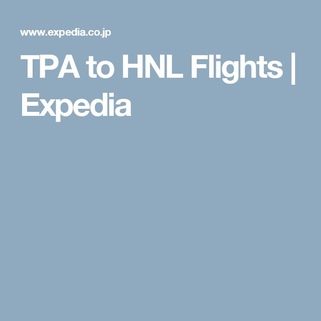 TPA to HNL Flights | Expedia