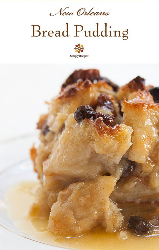 Bread Pudding ~ Authentic New Orleans bread pudding with French bread, milk, eggs, sugar, vanilla, spices, and served with a Bourbon sauce. ~ SimplyRecipes.com