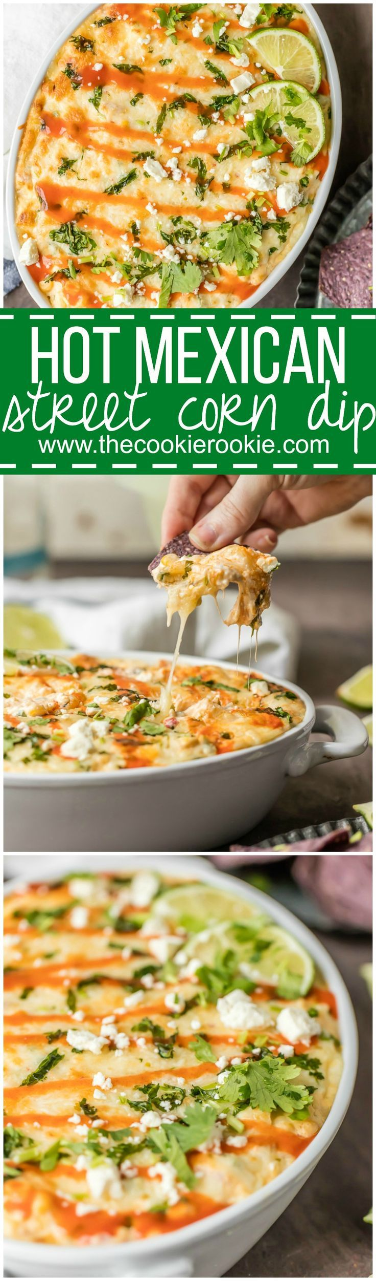 Hot Mexican Street Corn Dip - Everything you love about spicy Mexican street corn with a cheesy baked twist. BEST DIP EVER.
