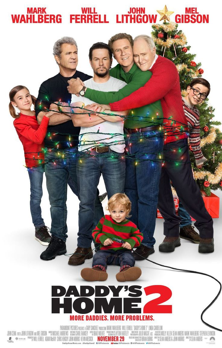 Daddy S Home 2 Daddy Films Gratuits En Ligne Films Complets