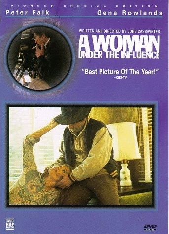 A Woman Under the Influence / HU DVD 1392 / http://catalog.wrlc.org/cgi-bin/Pwebrecon.cgi?BBID=6261729