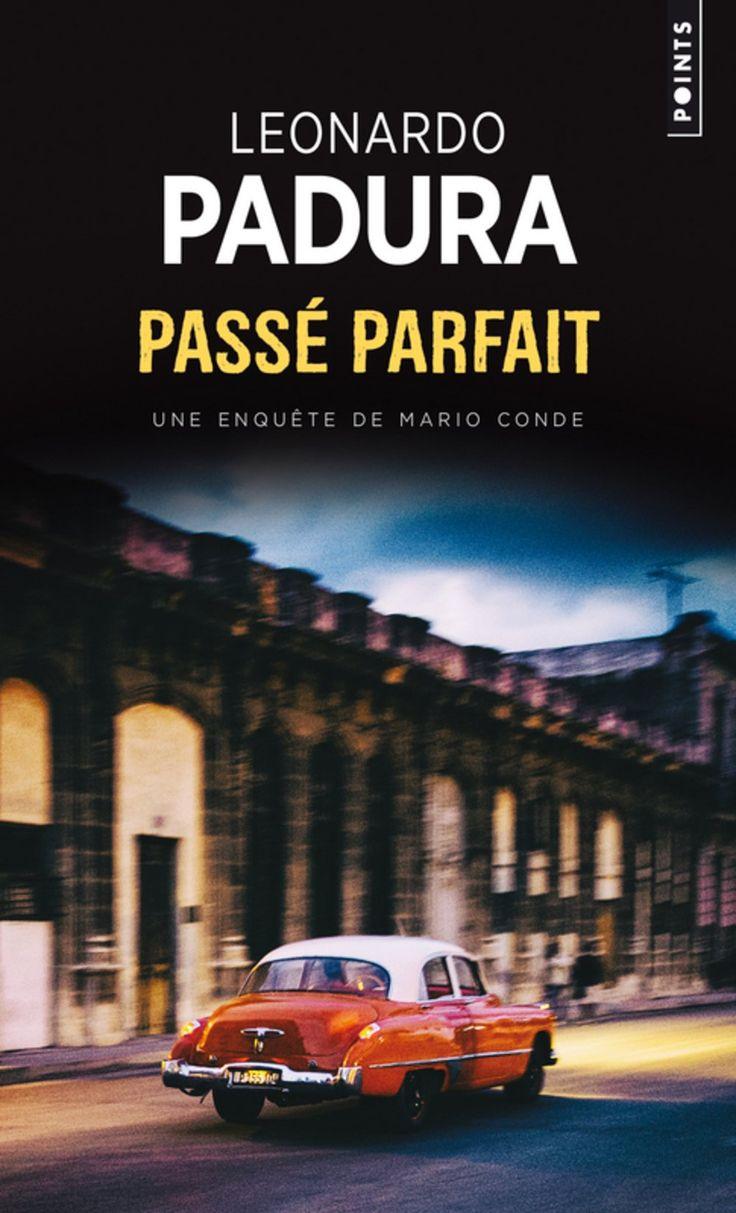 Passé parfait – Les quatre saisons 1 : Leonardo Padura | The Cannibal Lecteur